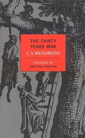 The Thirty Years War (New York Review: Wedgwood, C. V.;