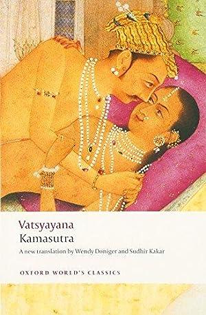 Kamasutra (Oxford World's Classics): Vatsyayana, Mallanaga