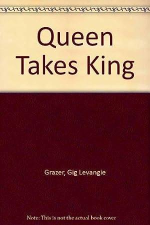 Queen Takes King: Grazer, Gigi Levangie