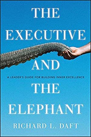 Daft richard l daft abebooks the executive and the elephant a leaders daft fandeluxe Choice Image