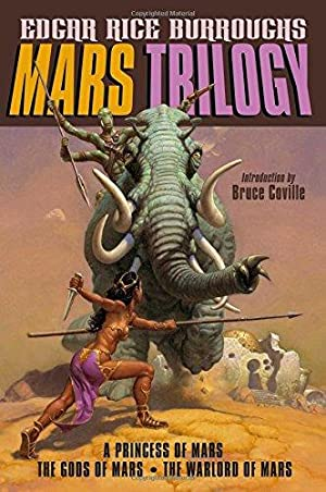 Mars Trilogy: A Princess of Mars; The: Burroughs, Edgar Rice