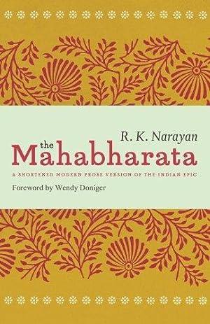 The Mahabharata: A Shortened Modern Prose Version: Narayan, R. K.