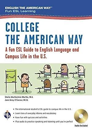 College the American Way: A Fun ESL: Murtha M.A., Sheila