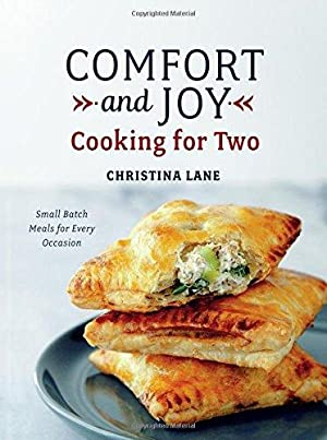 Comfort and Joy: Cooking for Two: Lane, Christina