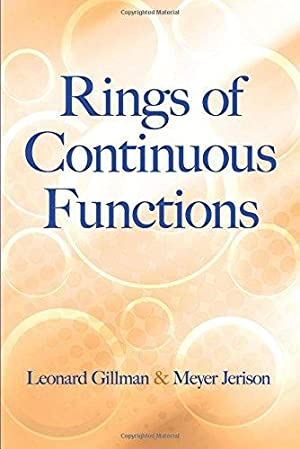 Rings of Continuous Functions (Dover Books on: Gillman, Leonard; Jerison,