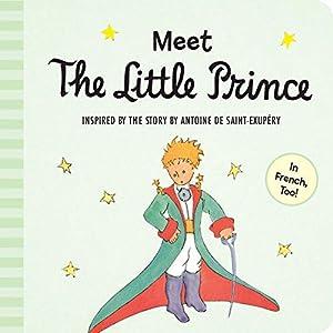 Meet the Little Prince (padded board book): Saint-Exupéry, Antoine de