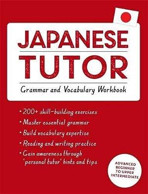 Japanese Tutor: Grammar and Vocabulary Workbook (Learn: Okajima, Shin-Ichiro