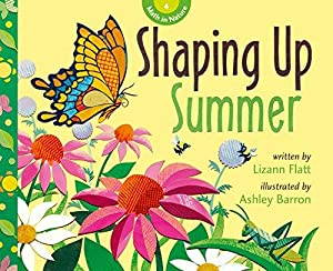 Shaping Up Summer (Math in Nature): Flatt, Lizann