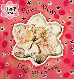Rose Plays Hide and Seek (Flower Fairies): Barker, Cicely Mary