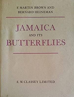 Jamaica and its Butterflies: Brown, F. Martin;
