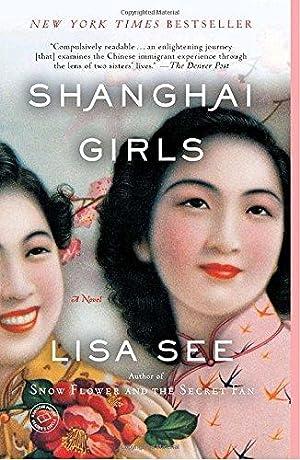 Shanghai Girls: A Novel: See, Lisa