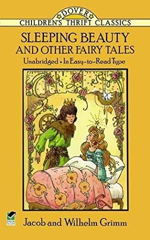 Sleeping Beauty and Other Fairy Tales: Grimm, Jacob; Grimm,