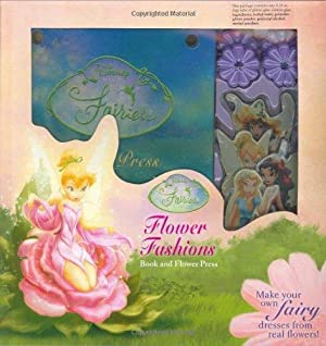 Flower Fashions: Book and Flower Press (Disney: Disney Book Group;