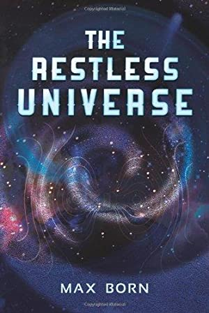 The Restless Universe: Born, Max