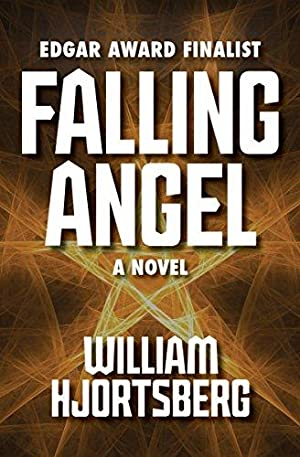 Falling Angel: A Novel: Hjortsberg, William
