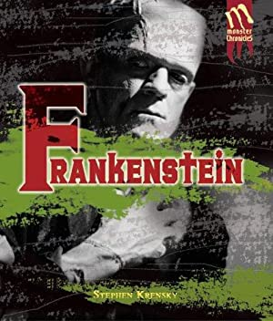 Frankenstein (Monster Chronicles): Krensky, Stephen