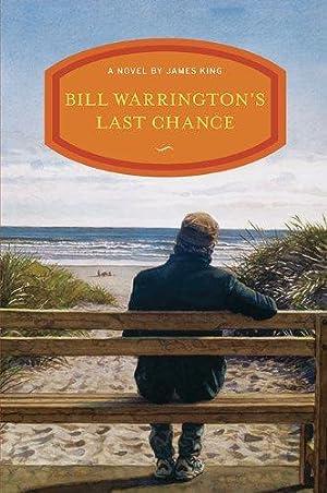 Bill Warrington's Last Chance: King, James