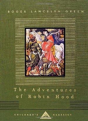 The Adventures of Robin Hood (Everyman's Library: Green, Roger Lancelyn