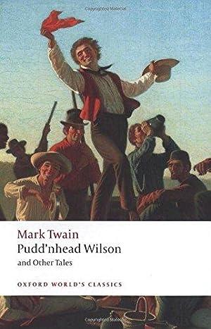 Pudd'nhead Wilson: Those Extraordinary Twins, The Man: Twain, Mark