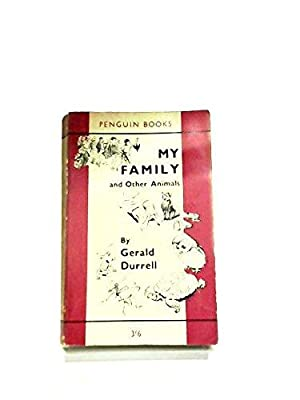 My Family and Other Animals: Durrell, Gerald
