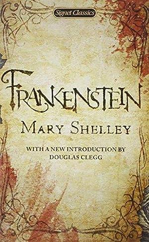 Frankenstein (Signet Classics): Shelley, Mary