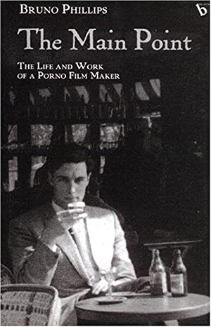 The Main Point: The Life And Work: Phillips, Bruno