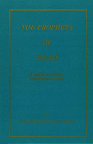 The Prophets of Islam: Biographical Sketches According: Shamsi, Syed Muhammad