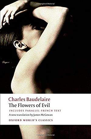The Flowers of Evil (Oxford World's Classics): Baudelaire, Charles