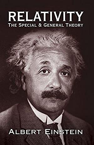 Relativity: The Special and General Theory (Dover: Einstein, Albert