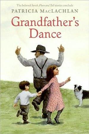 Grandfather's Dance (Sarah, Plain and Tall): MacLachlan, Patricia