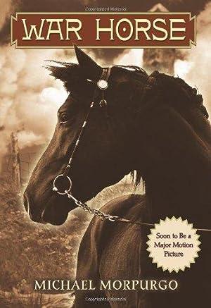 War Horse: Morpurgo, Michael; Morpurgo,