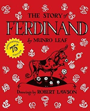 The Story of Ferdinand: 75th Anniversary Edition: Leaf, Munro