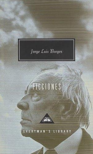 Ficciones (Everyman's Library Contemporary Classics Series): Borges, Jorge Luis