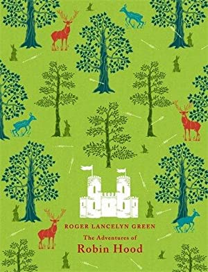 The Adventures of Robin Hood (Puffin Classics): Green, Roger Lancelyn
