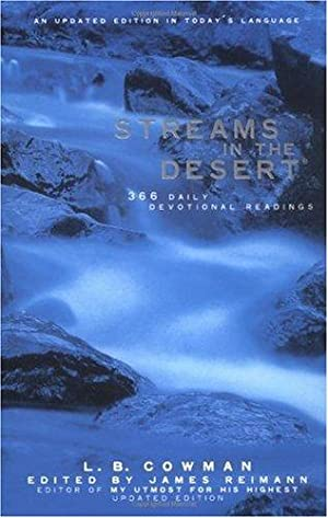 Streams in the Desert: 366 Daily Devotional: Cowman, Mrs. Charles