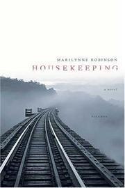 Housekeeping: A Novel: Robinson, Marilynne