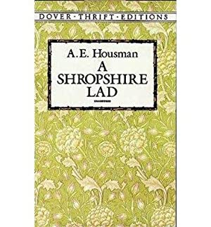 A Shropshire Lad (Dover Thrift Editions): Housman, A. E.