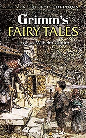 Grimm's Fairy Tales (Dover Thrift Editions): Grimm, Jacob; Grimm,