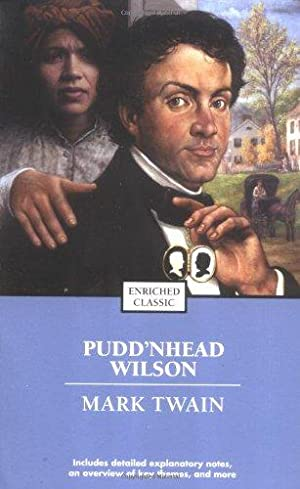 Pudd'nhead Wilson (Enriched Classics): Twain, Mark