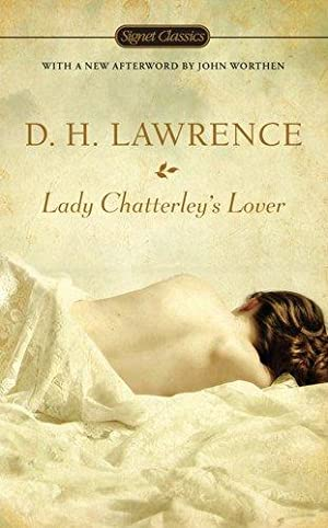 Lady Chatterley's Lover (Signet Classics): Lawrence, D. H.