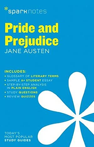 Pride and Prejudice SparkNotes Literature Guide (SparkNotes: SparkNotes; Austen, Jane