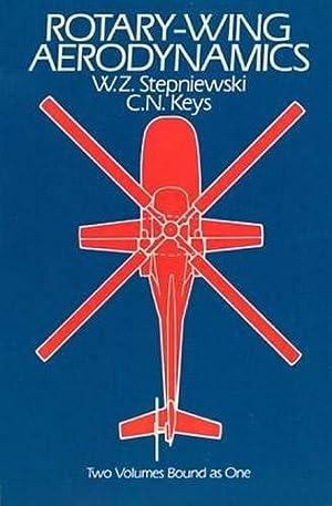Rotary-Wing Aerodynamics (Dover Books on Aeronautical Engineering): Stepniewski, W. Z.;