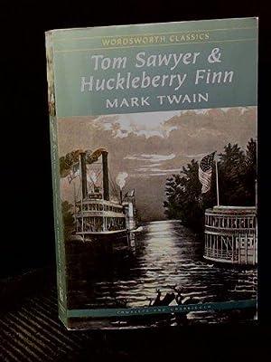 Tom Sawyer & Huckleberry Finn (Wordsworth Classics): Twain, Mark