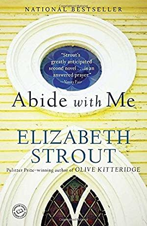 Abide with Me: A Novel: Strout, Elizabeth