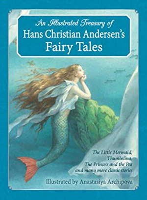 An Illustrated Treasury of Hans Christian Andersen's: Andersen, Hans Christian