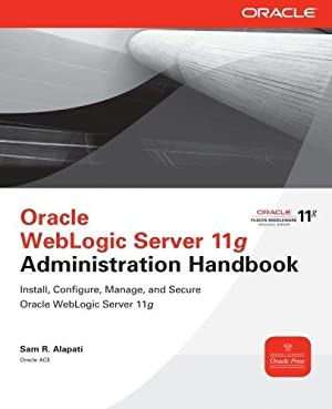 Oracle weblogic server 11g administration handbook walmart. Com.