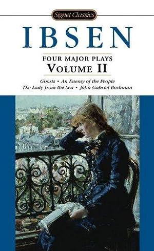 Ibsen: 4 Major Plays, Vol. 2: Ghosts/An: Ibsen, Henrik