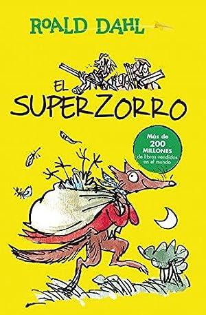 El Superzorro / Fantastic Mr. Fox (Colección: Dahl, Roald