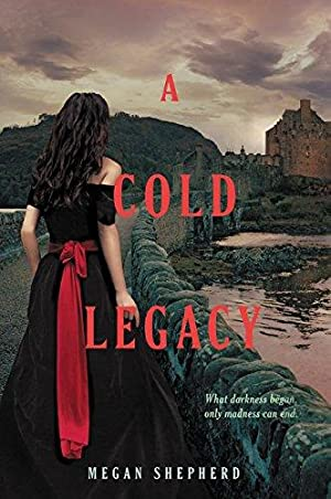 A Cold Legacy (Madman's Daughter): Shepherd, Megan