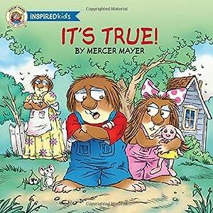 It's True (Little Critter Inspired Kids): Mayer, Mercer